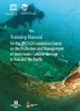 Training manual for the UNESCO foundation course on the protection and management of underwater cultural heritage in Asia and the Pacific